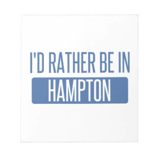I'd rather be in Hampton Notepad