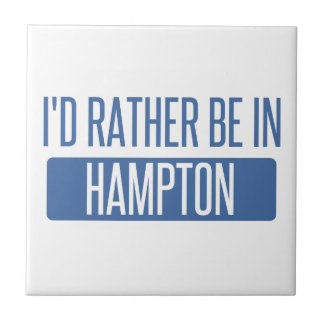 I'd rather be in Hampton Tile