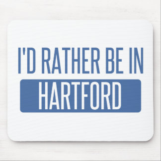 I'd rather be in Hartford Mouse Pad
