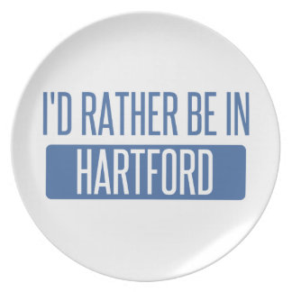 I'd rather be in Hartford Plate