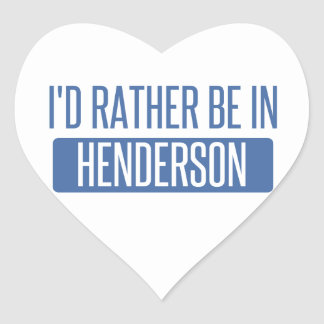 I'd rather be in Henderson Heart Sticker