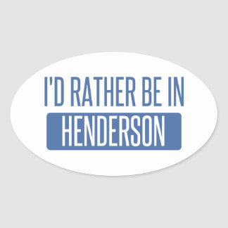 I'd rather be in Henderson Oval Sticker