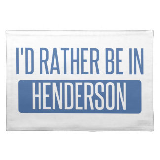 I'd rather be in Henderson Placemat