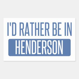 I'd rather be in Henderson Rectangular Sticker