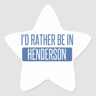 I'd rather be in Henderson Star Sticker