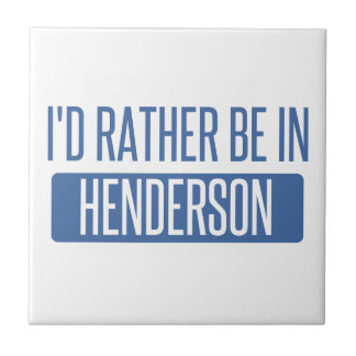 I'd rather be in Henderson Tile