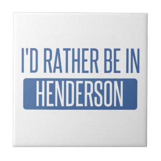 I'd rather be in Henderson Tile