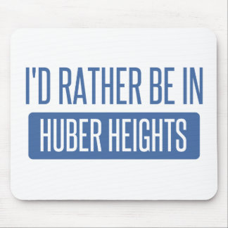 I'd rather be in Huber Heights Mouse Pad