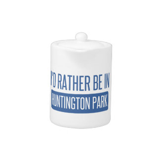 I'd rather be in Huntington Park