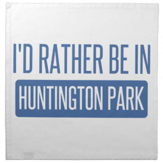 I'd rather be in Huntington Park Napkin