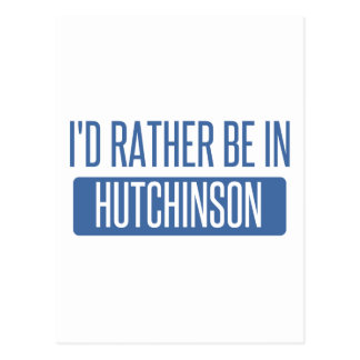 I'd rather be in Hutchinson Postcard