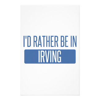 I'd rather be in Irving Stationery