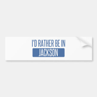 I'd rather be in Jackson MS Bumper Sticker