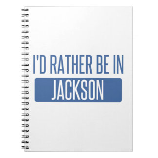 I'd rather be in Jackson MS Notebooks
