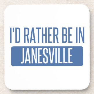 I'd rather be in Janesville Coaster