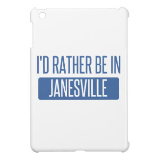 I'd rather be in Janesville iPad Mini Cover