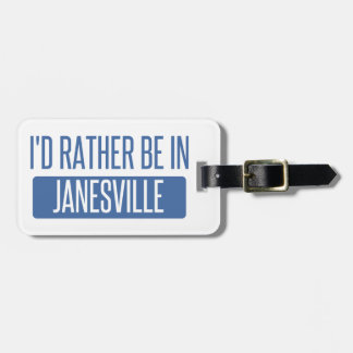 I'd rather be in Janesville Luggage Tag