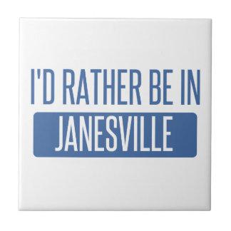 I'd rather be in Janesville Tile
