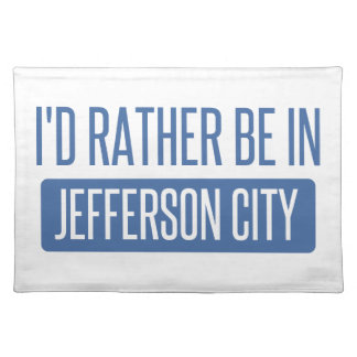 I'd rather be in Jefferson City Placemat