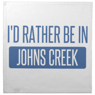 I'd rather be in Johns Creek Napkin