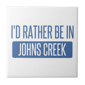 I'd rather be in Johns Creek Tile