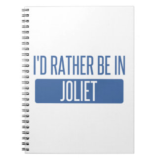 I'd rather be in Joliet Notebooks