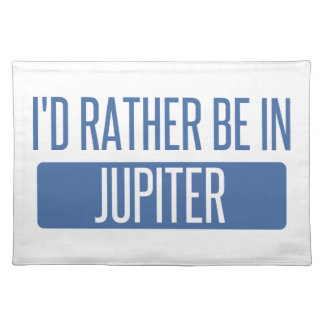 I'd rather be in Jupiter Placemat