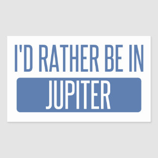I'd rather be in Jupiter Rectangular Sticker