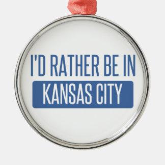 I'd rather be in Kansas City KS Metal Ornament