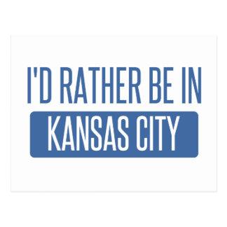 I'd rather be in Kansas City KS Postcard