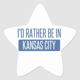I'd rather be in Kansas City MO Star Sticker