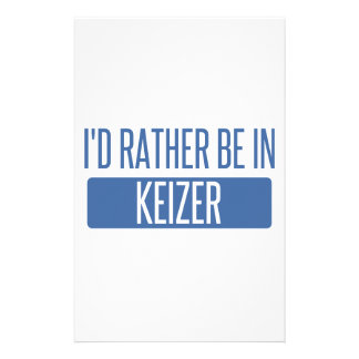 I'd rather be in Keizer Stationery