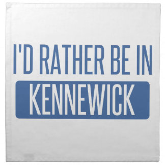 I'd rather be in Kennewick Napkin
