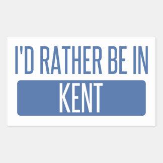 I'd rather be in Kent Rectangular Sticker