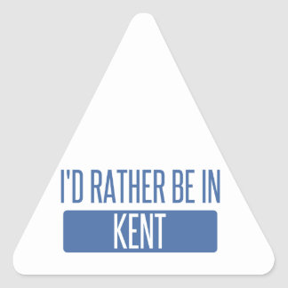 I'd rather be in Kent Triangle Sticker