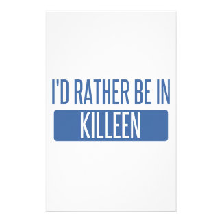 I'd rather be in Killeen Stationery