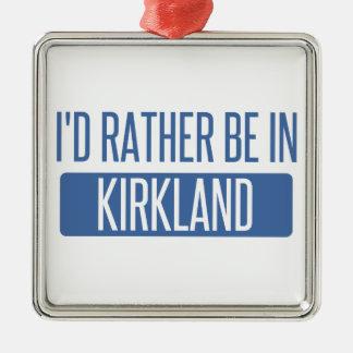 I'd rather be in Kirkland Metal Ornament