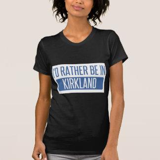 I'd rather be in Kirkland T-Shirt