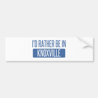I'd rather be in Knoxville Bumper Sticker