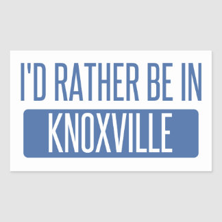 I'd rather be in Knoxville Rectangular Sticker