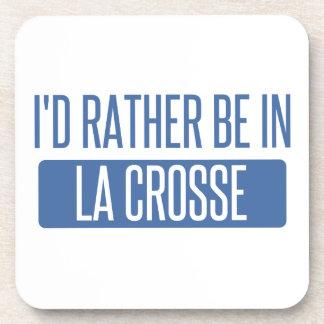 I'd rather be in La Crosse Coaster