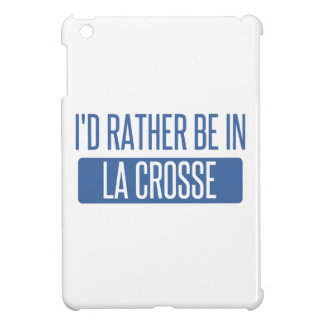 I'd rather be in La Crosse iPad Mini Cover