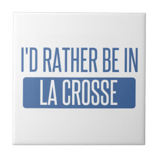 I'd rather be in La Crosse Small Square Tile