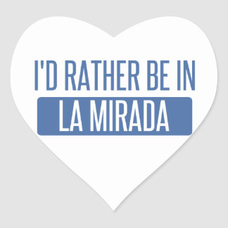 I'd rather be in La Mesa Heart Sticker