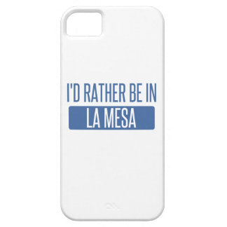 I'd rather be in La Mesa iPhone 5 Cases