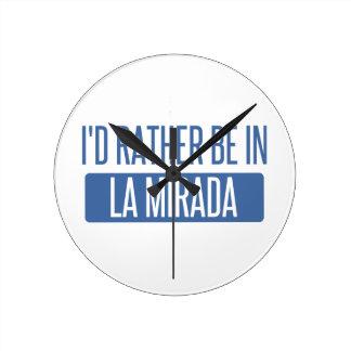 I'd rather be in La Mesa Round Clock