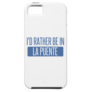 I'd rather be in La Puente iPhone 5 Case