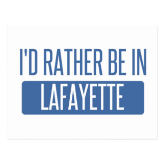 I'd rather be in Lafayette IN Postcard