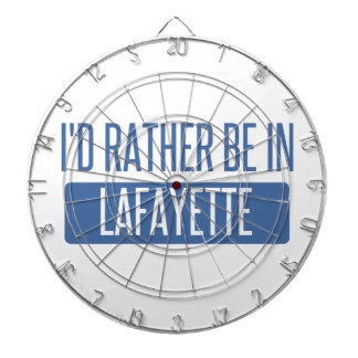 I'd rather be in Lafayette LA Dartboard