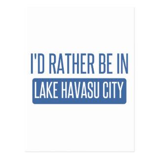 I'd rather be in Lake Havasu City Postcard